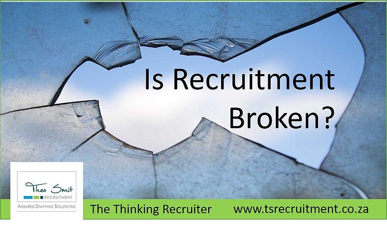 Is recruitment broken