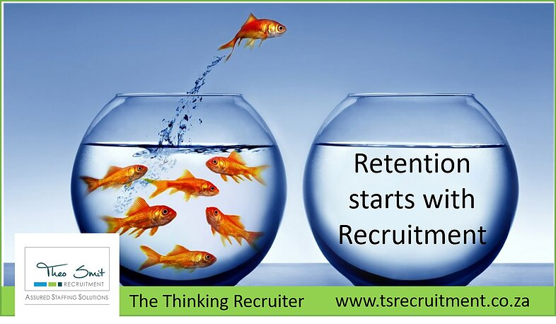 Retention starts with Recruitment