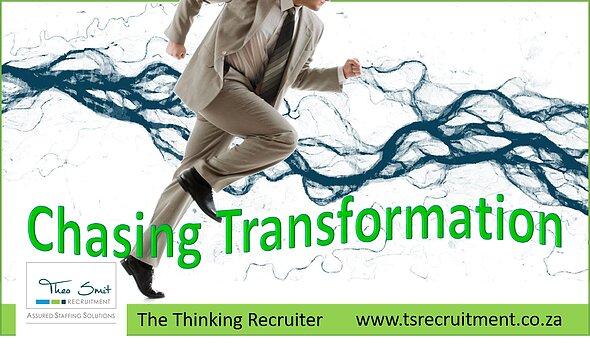 Chasing Transformation