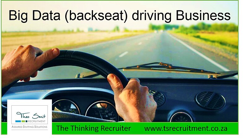 Big data backseat driving Business